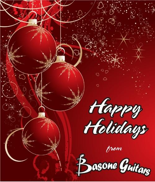 Happy Holidays from Basone Guitars and Basone Guitar Shop!