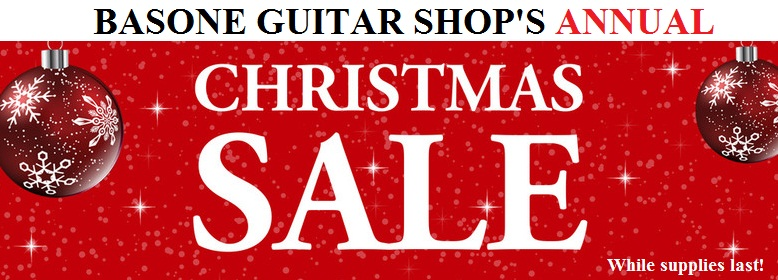 Christmas Sale at Basone Guitar Shop in Vancouver - up to 50% OFF selected gear, while supplies last.