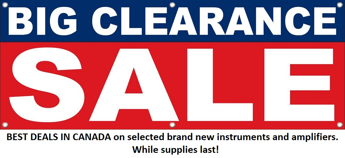 Big Clearance Sale at Basone Guitar Shop! Best Deals in Canada on selected brand new instruments and amplifiers.